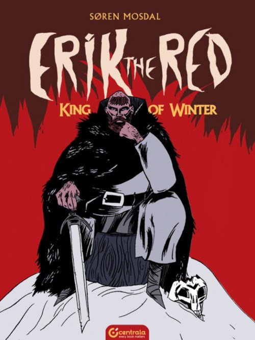 Erik the Red King of Winter