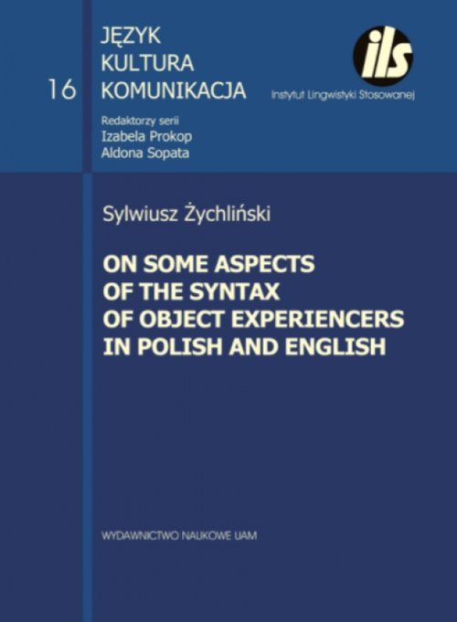 On some aspects of the syntax of object Experiencers in Polish and English