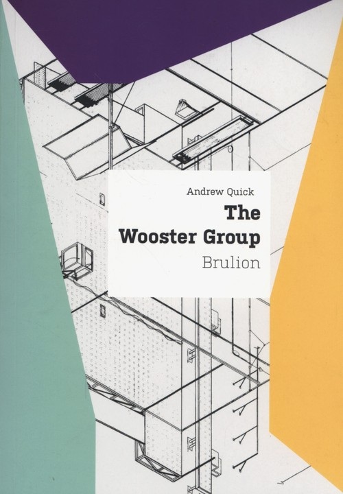 The Wooster Group Brulion