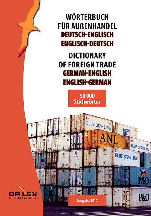 Dictionary of foreign trade German-English English-German