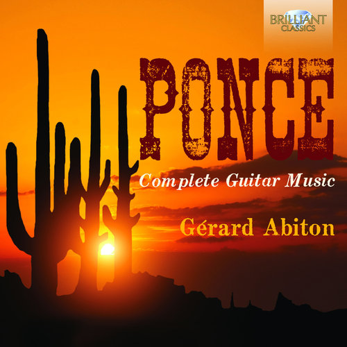 Ponce: Complete Music For Guitar