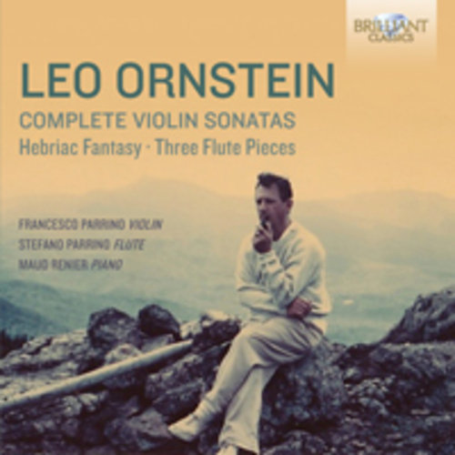 Ornstein: Complete Music For Violin